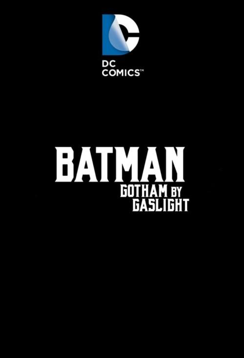 Batman-Gotham-By-Gaslight-Version-2e7970efd45f08edf.jpg