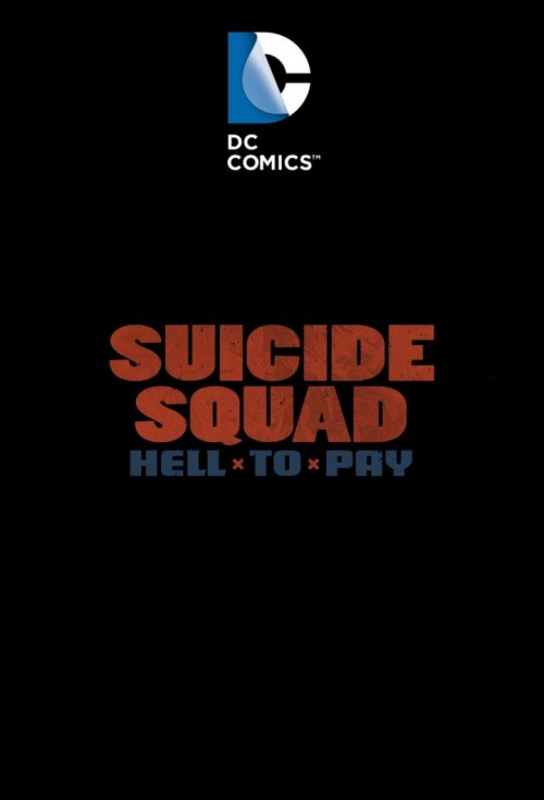 Suicide-Squad-Hell-to-Pay-version-241825acfbcfa3b5f.jpg