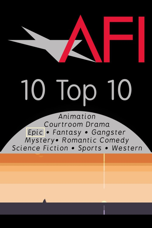 AFI's Top 10 Epic