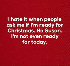 im-not-ready-for-christmas94ea89dc6dd4e82f.jpg